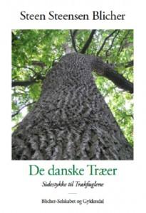 De danske Traeer